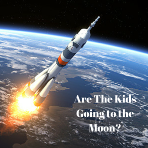 Are The Kids Going to the Moon-