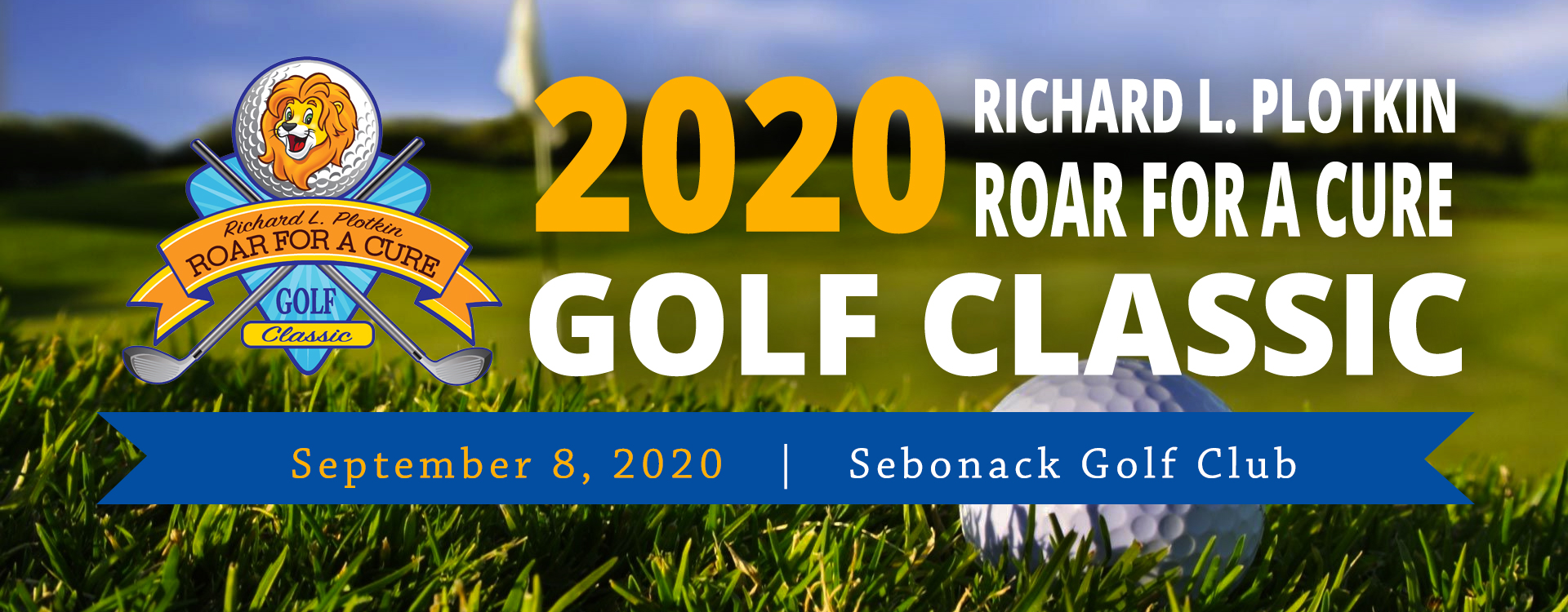 3rd Annual Richard L. Plotkin Roar For A Cure Golf Classic