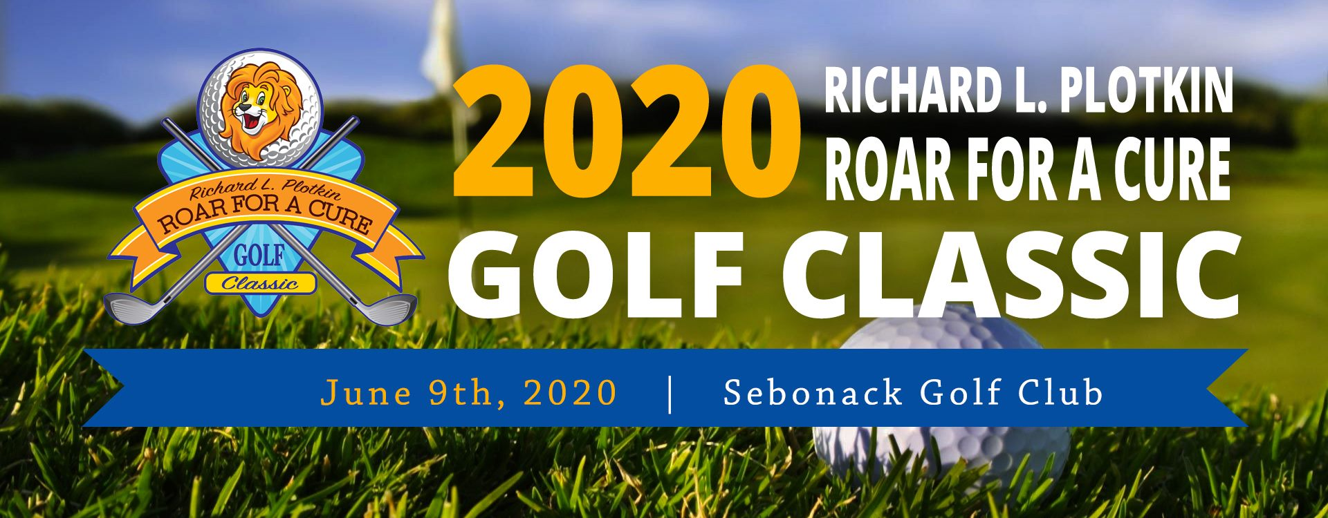 3rd Annual Richard L. Plotkin Roar For A Cure Golf Classic